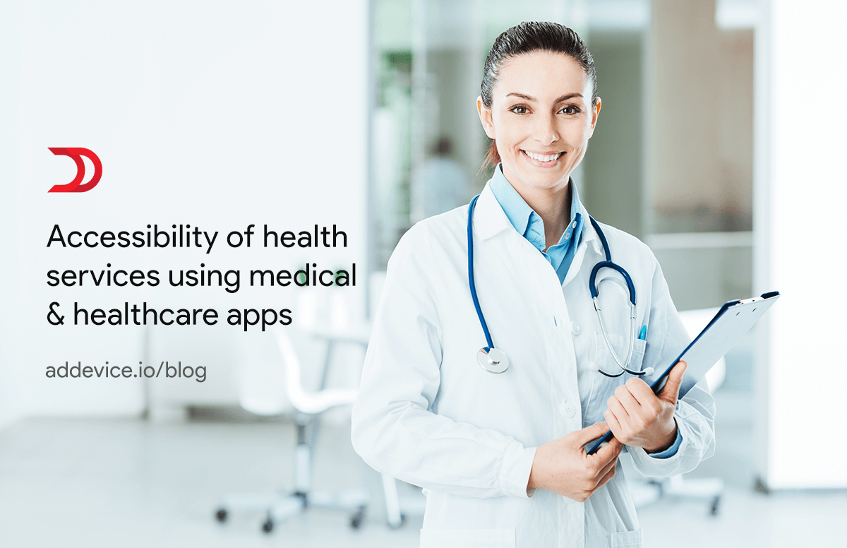 Accessibility of healthcare services